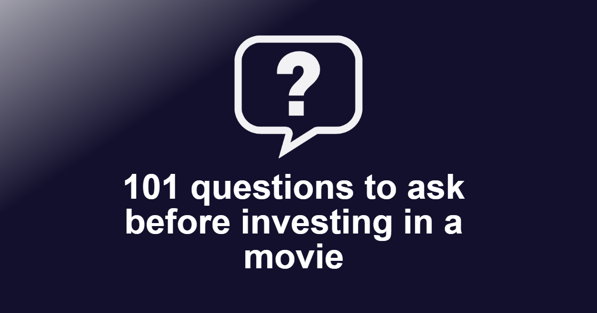 Questions to ask before investing in a Movie