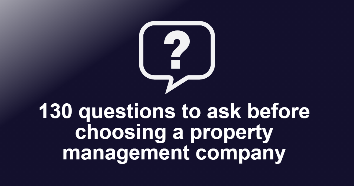 Questions to ask before choosing a Property Management Company