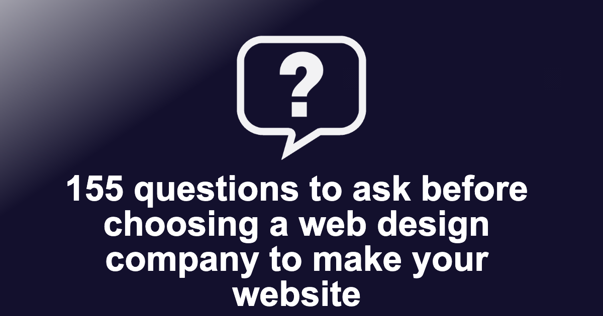 Questions to ask before choosing a web design company to make your website
