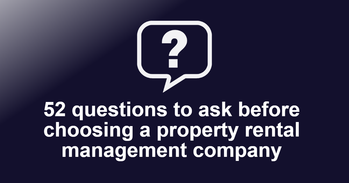 Questions to ask before choosing a Property Rental Management Company