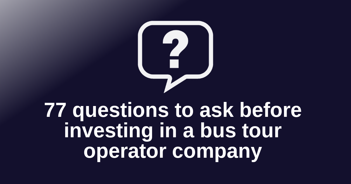 Questions to ask before investing in a bus tour operator company